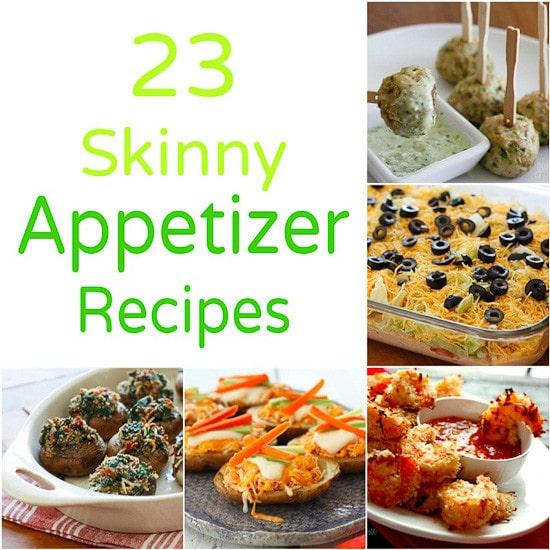 23 Skinny Appetizer Recipes