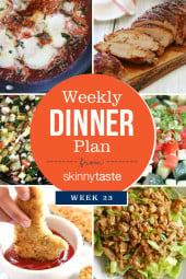 Skinnytaste Dinner Plan Week 23