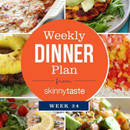 Skinnytaste Weekly Dinner Plan Week 24