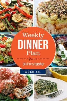 A healthy week of dinners planned in the Skinnytaste Meal Planner. Week 32
