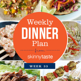 Skinnytaste Dinner Plan (Week 33)