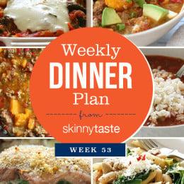 Skinnytaste Dinner Plan (Week 53)