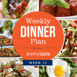 Skinnytaste Dinner Plan (Week 72)