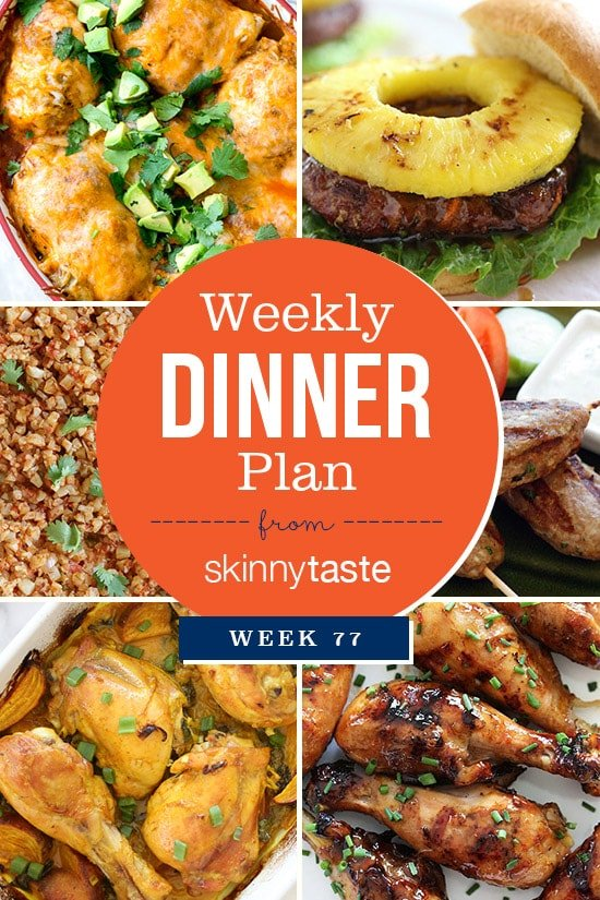 Skinnytaste Dinner Plan (Week 77)