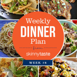 Skinnytaste Dinner Plan (Week 78)