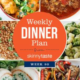Skinnytaste Dinner Plan (Week 90)
