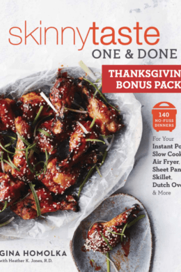 Whether you already own the new Skinnytaste One and Done cookbook, or you're planning on getting one for someone you love as a gift, don't miss out on this Holiday Menu Bonus pack, recipes from all three cookbooks.